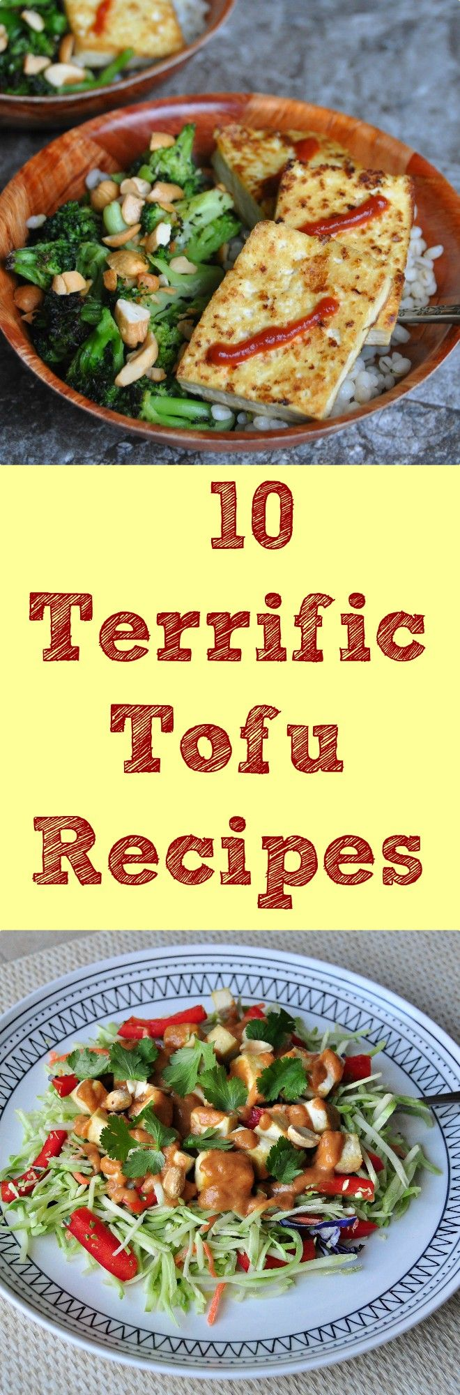 10 Terrific Tofu Recipes