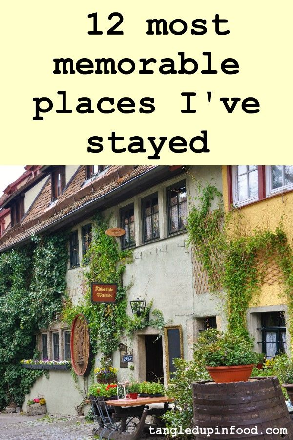 "Picture of ivy-covered hotel facade with text reading ""12 most memorable places I've stayed"""