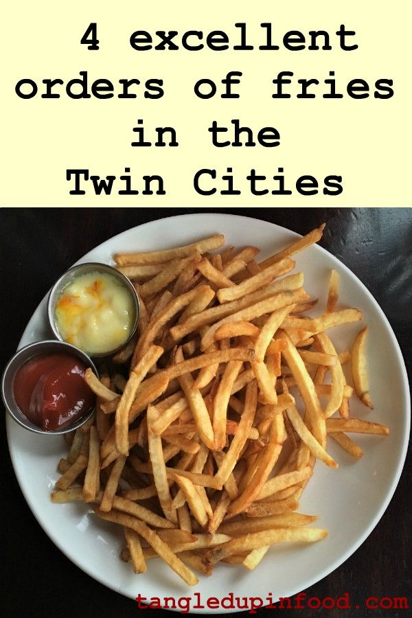 4 excellent orders of fries in the Twin Cities Pinterest image