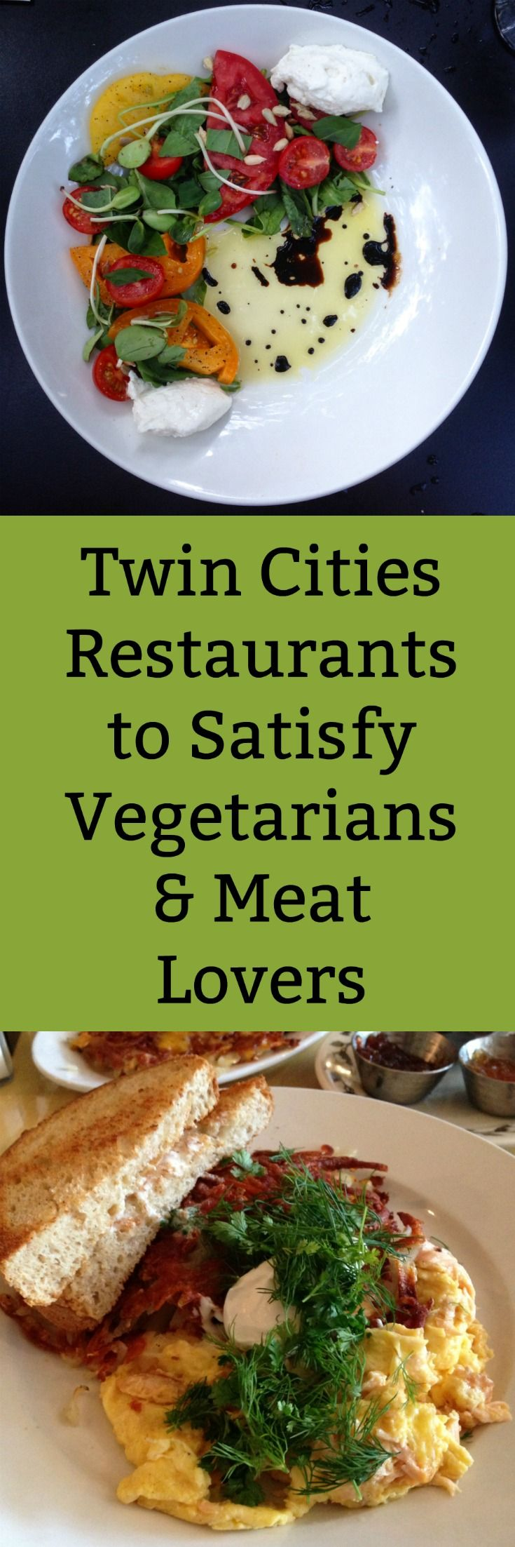 Twin Cities Restaurants to Satisfy Vegetarians & Meat Lovers