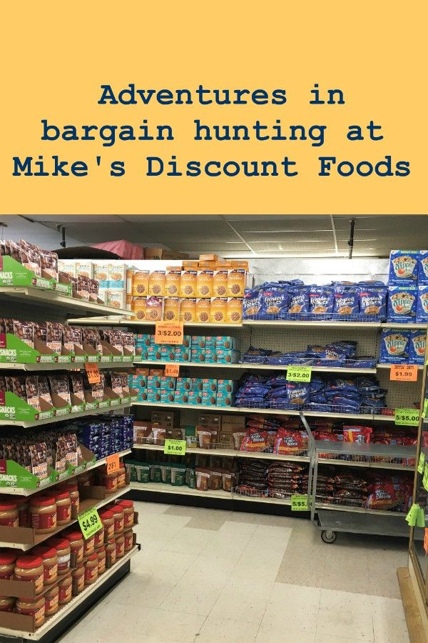 Adventures in Bargain Hunting at Mike's Discount Foods Pinterest Image