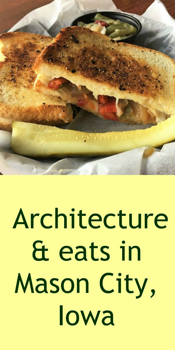 Architecture & eats in Mason City, Iowa